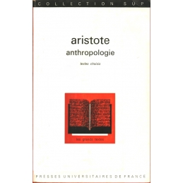 Anthropologie. Textes choisis