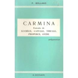 Carmina. Extraits de Lucrèce, Catulle, Tibulle, Properce, Ovide. Préparation