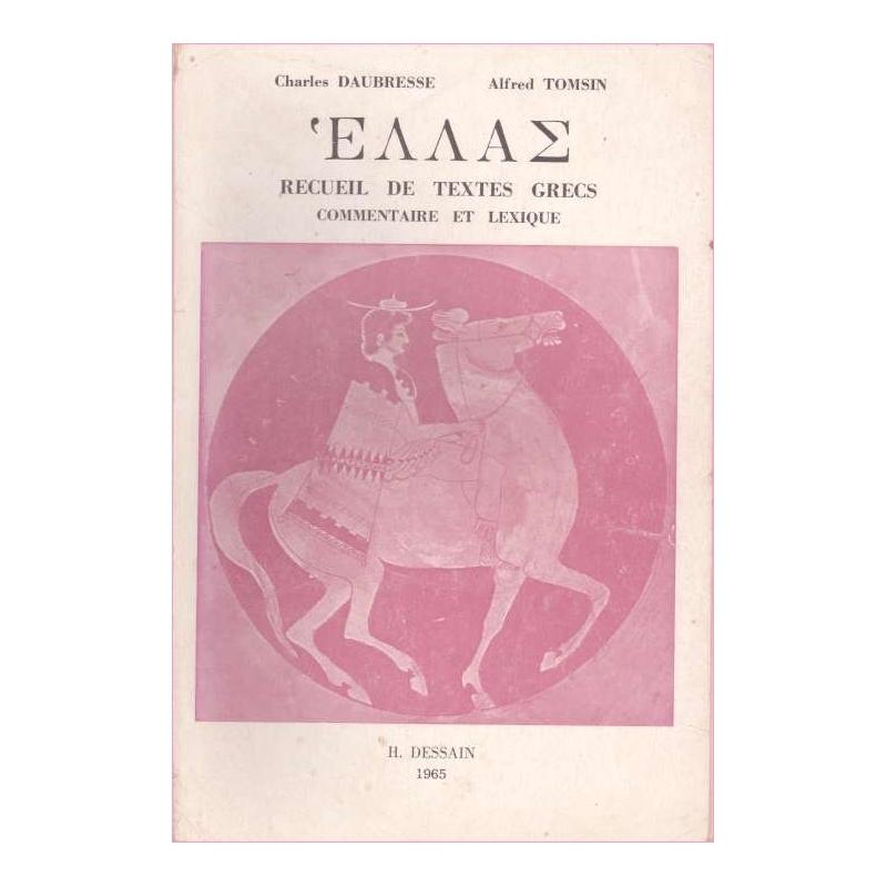 Hellas. Recueils de textes grecs. Deuxième partie : Commentaire et lexique