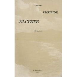 Euripide : Alceste. I : Texte. II : Préparation