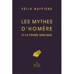 Les mythes d'Homère et la pensée grecque