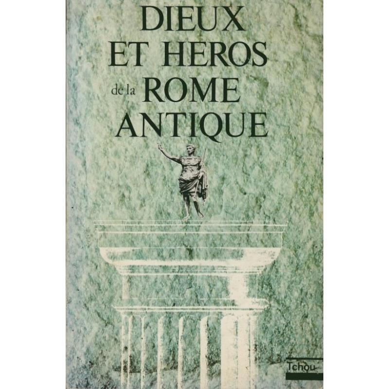 Histoires et légendes de la Rome Antique mystérieuse
