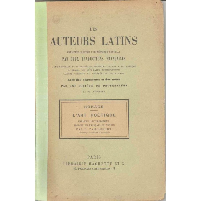 L'art poétique. Les auteurs latins expliqués d'après une méthode nouvelle par deux traductions françaises...