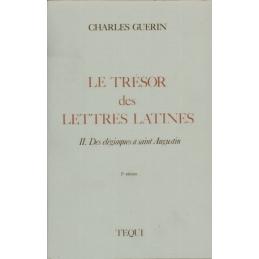 Le trésor des lettres latines. II. Des élégiaques à saint Augustin