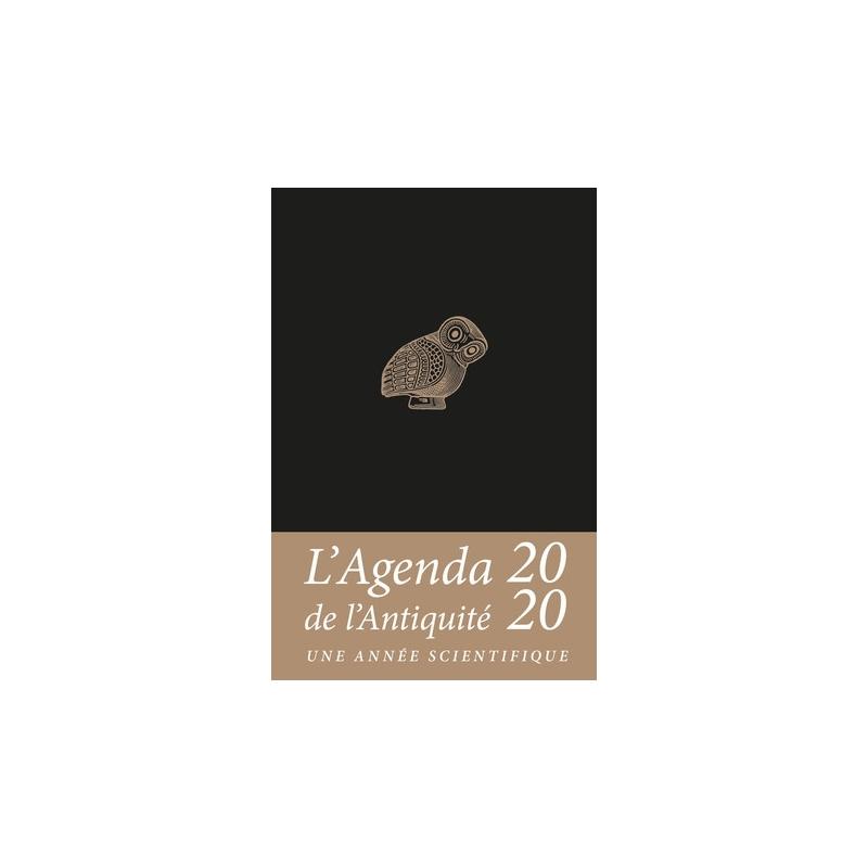 Agenda de l'Antiquité 2020. Une année scientifique