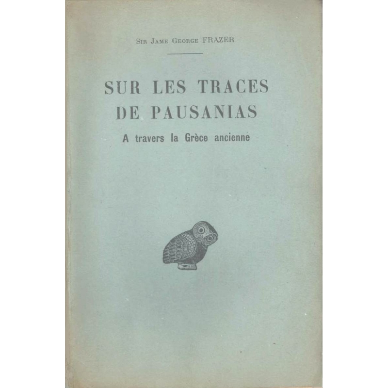 Sur les traces de Pausanias (à travers la Grèce ancienne)