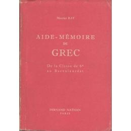 Aide-Mémoire de Grec (Vade-mecum des études grecques)