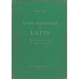 Aide-Mémoire de Latin (Vade-mecum des études latines)