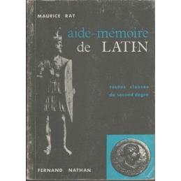 Aide-Mémoire de Latin. Toutes classes du second degré