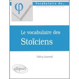 Le vocabulaire des Stoïciens