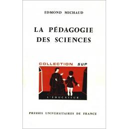 La pédagogie des sciences....