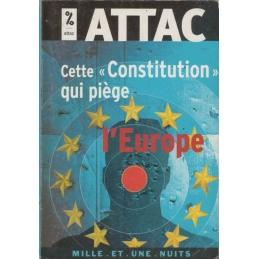 """Cette """"Constitution"""" qui piège l'Europe"""