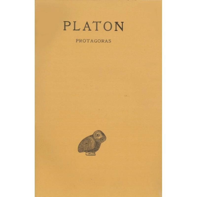 Œuvres complètes, tome III, 1ère partie : Protagoras