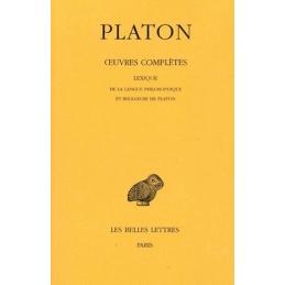 Œuvres complètes, tome XIV : Lexique de la langue philosophique et religieuse de Platon