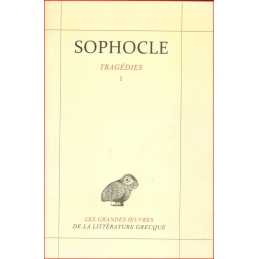 Sophocle : Tragédies. Tome I