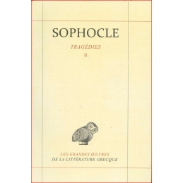 Sophocle : Tragédies. Tome II
