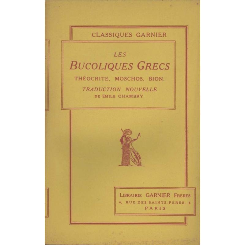 Les Bucoliques Grecs : Thèocrite, Moschos, Bion