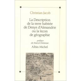 La description de la terre habitée de Denys d'Alexandrie ou la leçon de géographie