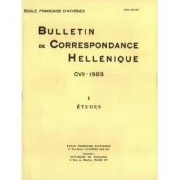 Bulletin de Correspondance Hellénique - CVII - 1983. - I Etudes