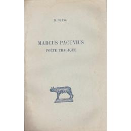 Marcus Pacuvius. Poète tragique