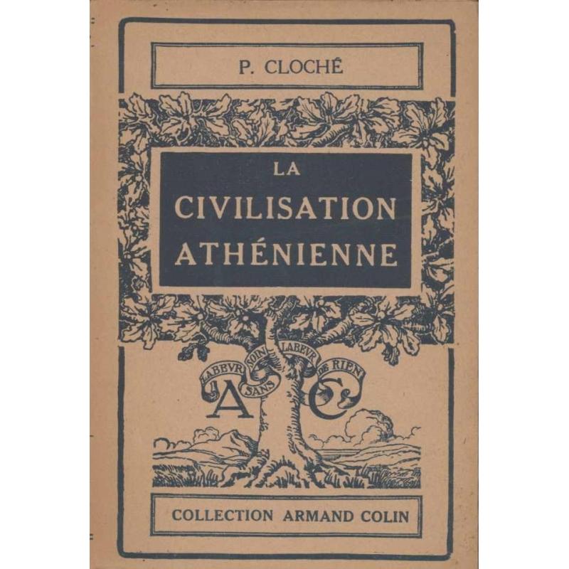 La civilisation athénienne
