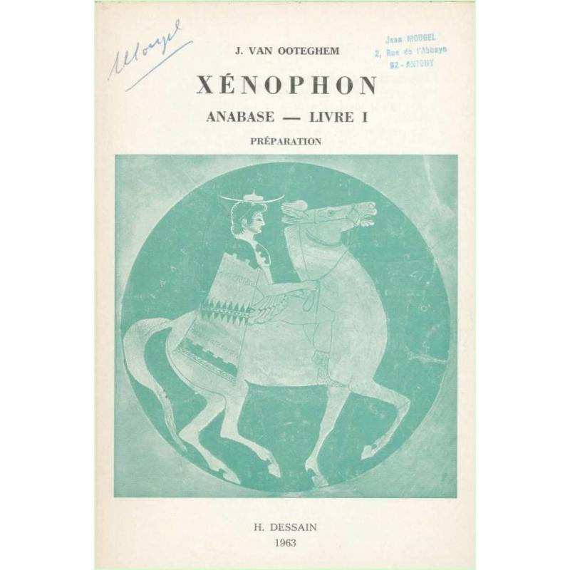 Xénophon. Anabase - Livre I. Préparation