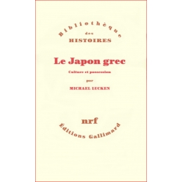 Le Japon grec. Culture et...