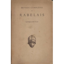 Œuvres complètes de Rabelais. Gargentua