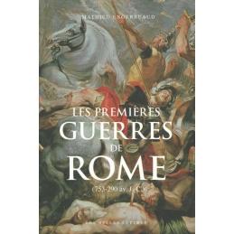 Les premières guerres de Rome (753-290 avant J.-C.)