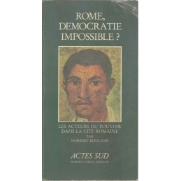 Rome, démocratie impossible ?