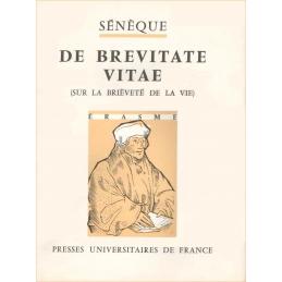L. Annaei Senecae De Brevitate Vitae (Sur la brièveté de la vie)