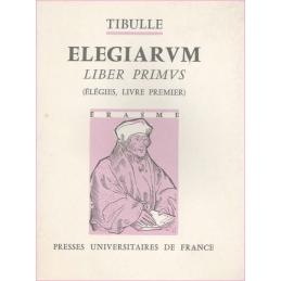 Albius Tibullus Elegiarum. Liber primus (Elégies, livre premier)