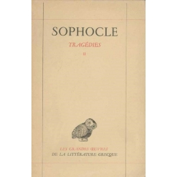 Tome II : Electre, Philoctète, Œdipe à Colone