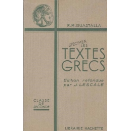 Les textes grecs. Classes de seconde