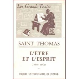 Saint Thomas : L'être et l'esprit. Textes choisis