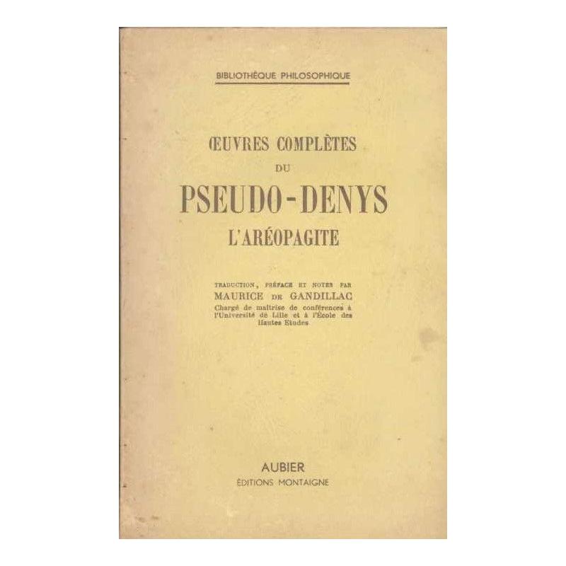 Œuvres complètes du Pseudo-Denys l'Aréopagite