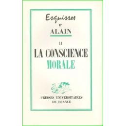 Esquisses d'Alain. II La conscience morale
