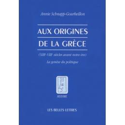 Aux origines de la Grèce (XIIIe-VIIIe siècles avant notre ère) - La genèse du politique
