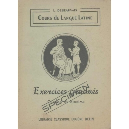 Cours de langue latine. Exercices gradués. Classe de sixième
