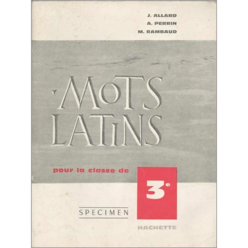 Les mots latins, fascicule destiné à la classe de 3e