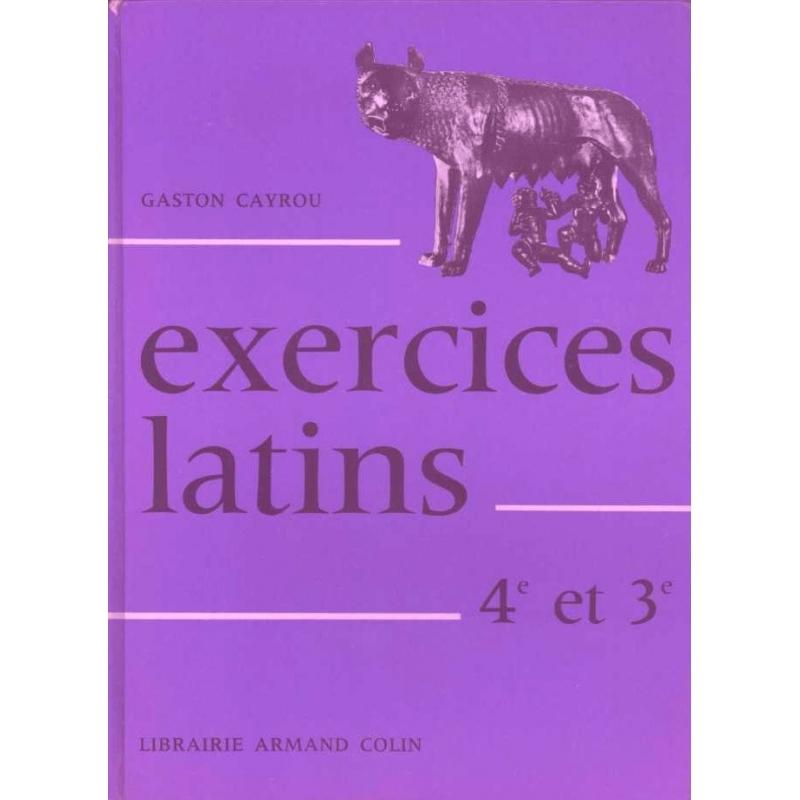 Exercices latins. Classe de  4e et de 3e