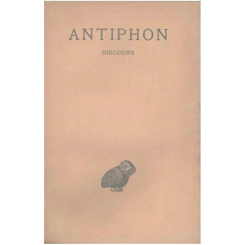 Discours, suivis des fragments d'Antiphon le sophiste