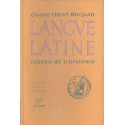 Cours Henri Berguin : Langue latine, classe de troisième