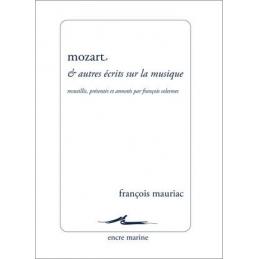 Mozart et autres écrits sur la musique. Nouvelle édition
