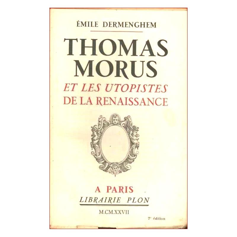 Thomas Morus et les utopistes de la Renaissance