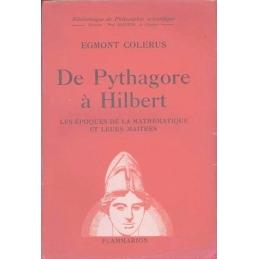 De Pythagore à Hilbert. Les époques de la mathématique et leurs maîtres