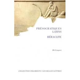 Présocratiques latins. Héraclite
