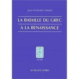 La Bataille du grec à la Renaissance
