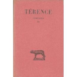 Comédies. Tome III : Hécyre - Adelphes