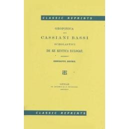 Geoponica sive Cassiani Bassi Scholastici de Re rustica eclogae